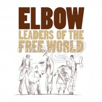 Elbow: Leaders O The Free World (Reedice 2020) LP