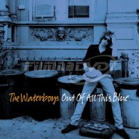 Waterboys: Out Of All This Blue (2LP)