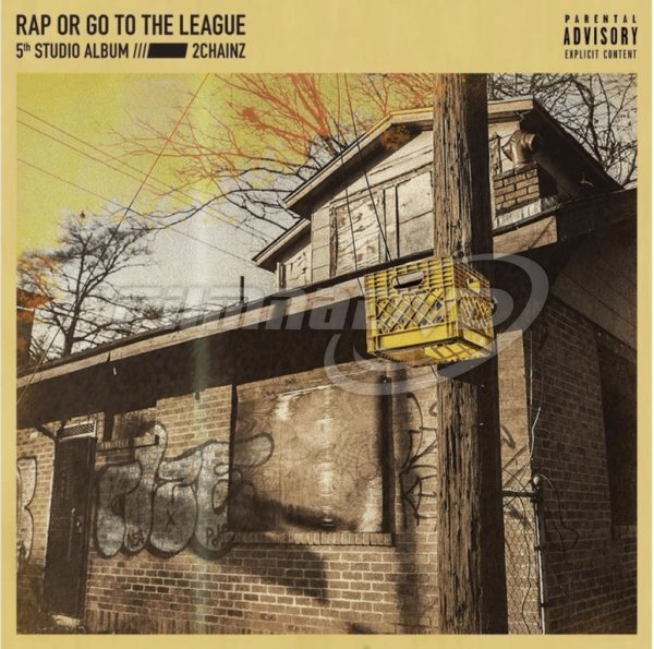 2 Chainz: Rap Or Go To The League (2LP)