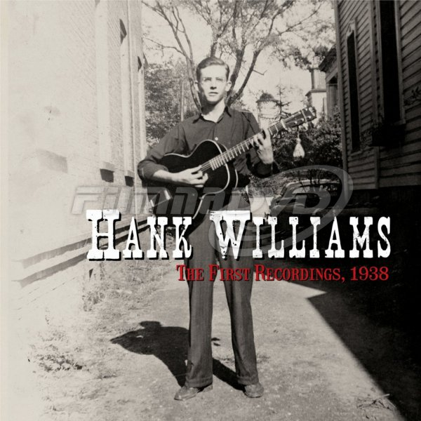 Williams Hank: The First Recordings, 1938