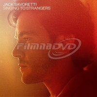 Savoretti Jack: Singing To Strangers