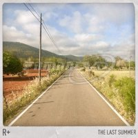R+: The Last Summer (LP)
