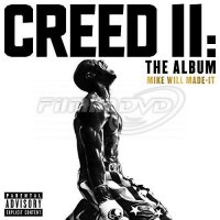 Soundtrack: Mike Will Made-It: Creed II: The Album