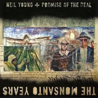 Young Neil: Monsanto Years CD+DVD
